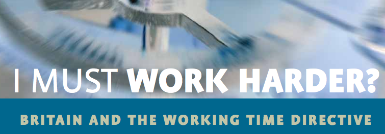 Cover of 'I must work harder' report into Britain and the working time directive